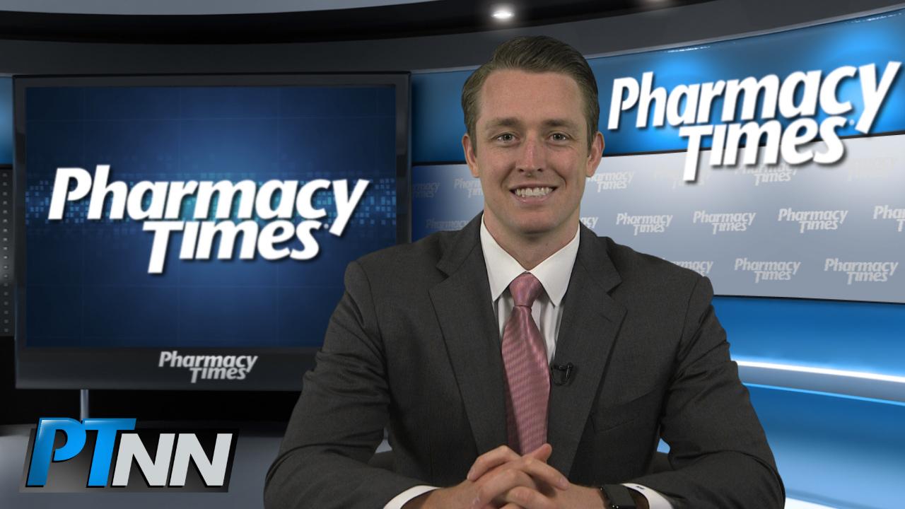Pharmacy Week in Review: May 27, 2016